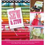 【预订】Sew & Stow: 31 Fun Sewing Projects to Carry, Hold, and