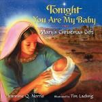 【预订】Tonight You Are My Baby Board Book Mary's Christmas Gif
