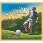 【预订】P Is for Putt: A Golf Alphabet