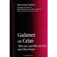 """【预订】Gadamer on Celan: """"who Am I and Who Are You?"""" and Other"""