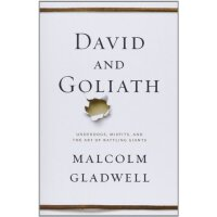 David and Goliath: Underdogs, Misfits, and the Art of Battl