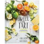 Sweet and Tart,甜蜜与挞:70种美味的柑橘食谱 英文原版烘焙料理甜点制作