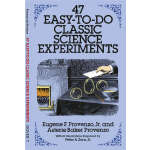 47 Easy-to-Do Classic Science Experiments (【按需印刷】)