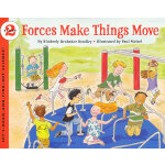 Forces Make Things Move (Let's Read and Find Out) 自然科学启蒙2:力