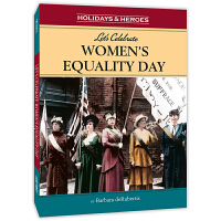 美国的纪念日:妇女平等日 Holidays & Heroes: Let's Celebrate Women's Equ