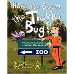 【预订】Have You Seen the Tickle Bug?