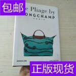 [二手旧书9成新]Longchamp, Le Pliage Tradition And Transform