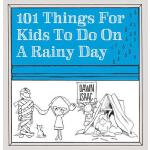 【预订】101 Things for Kids to Do on a Rainy Day