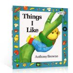英文原版儿童绘本 Things I Like 我喜欢的一切 安东尼 布朗 Anthony Browne 0-3-6岁幼