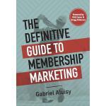【预订】The Definitive Guide to Membership Marketing