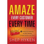 【预订】Amaze Every Customer Every Time: 52 Tools for Deliverin