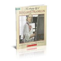英文原版书 学乐 THE AMAZING LIFE OF BENJAMIN FRANKLIN 本杰明的非凡一生 880