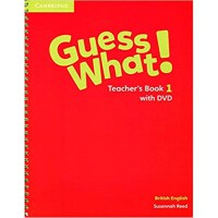 Guess What Level 1 Teacher's Book with DVD