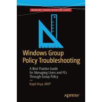 【预订】Windows Group Policy Troubleshooting: A Best Practice G
