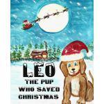 【预订】Leo the Pup Who Saved Christmas