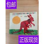 [二手旧书9成新]Does a Kangaroo Have a Mother, TOO by Eric Cr