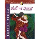 Creative Haven Insanely Intricate Shall We Dance? Coloring