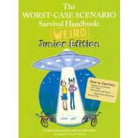 The Worst-Case Scenario Survival Handbook: Weird Junior Edit