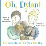 【预订】Oh, Dylan!: The Adventures of Dylan the Dog
