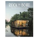 A Life Afloat: Boats, Homes and Cabins on the Water