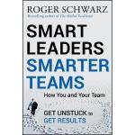 【预订】Smart Leaders, Smarter Teams How You and Your Team Get