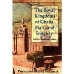 【预订】The Royal Kingdoms of Ghana, Mali, and Songhay Life in