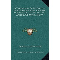 【预订】A Translation of the Epistles of Clement of Rome, Polyc