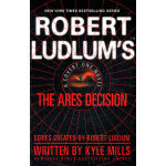 Robert Ludlum's(TM) The Ares Decision(ISBN=9780446541558) 英