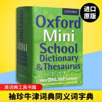 袖珍迷你牛津英语词典同义词字典英文原版 Oxford Mini School Dictionary and Thesa