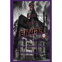 【预订】La Casa de la Bruja: Cuento No. 3: Cuento No. 3 de la C