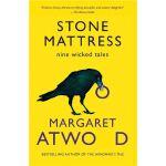 Stone Mattress: Nine Wicked Tales