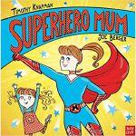 Superhero Mum (Superhero Parents)