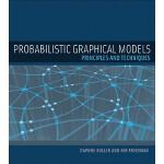【预订】Probabilistic Graphical Models: Principles and Techniqu