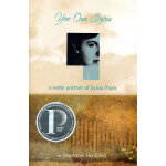 Your Own, Sylvia: A Verse Portrait of Sylvia Plath 你自己,西尔维亚(普林兹文学奖)ISBN 9780375837999