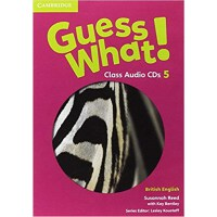 Guess What! Level 5 Class Audio CDs (3) British English