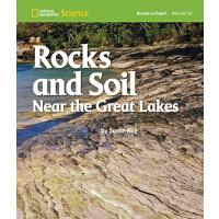 美国国家地理学习小专家阅读系列 Rocks and Soil Near the Great Lakes 五大湖区的岩石和