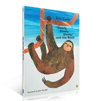"""顺丰发货 """"Slowly, Slowly, Slowly,"""" said the Sloth 慢点儿,慢点儿,树懒说 Eric Carle 艾瑞・卡尔经典作品 廖彩杏推推荐英文原版读物 大开本"""