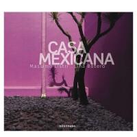 【当代建筑室内系列】Casa Mexicana 墨西哥住宅 英文原版建筑设计