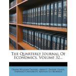 【预订】The Quarterly Journal of Economics, Volume 32...