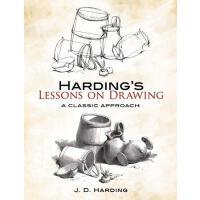 【预订】Harding's Lessons on Drawing: A Classic Approach
