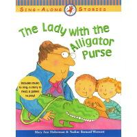 #The Lady with the Alligator Purse 英文原版 儿童绘本图画书 带鳄鱼皮钱包的女士