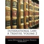 【预订】International Law: A Treatise, Volume 2
