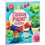 Tissue Paper Crafts 英文原版 Klutz 手工Diy制作 纸艺花鸟艺术 儿童折纸书