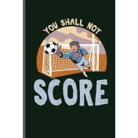 【预订】You shall not score: World Cup Football Soccer notebook