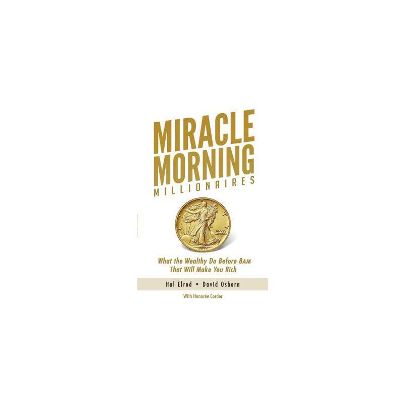 【预订】Miracle Morning Millionaires: What the Wealthy Do Before 8am That Will Make You Rich 预订商品,需要1-3个月发货,非质量问题不接受退换货。