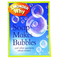 英文原版 I Wonder Why Soap Makes Bubbles 十�f���槭裁粗��槭裁捶试���a生泡沫 8 10�q