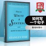 华研原版 如何写一个句子 英文原版 How to Write a Sentence 进口文学写作学习书 可搭On Wr