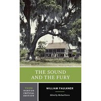The Sound and the Fury (Norton Critical Editions) 喧嚣与躁动(诺顿评