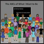 【预订】The ABCs of What I Want to Be