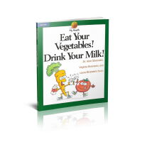 进口英文原版书 EAT YOUR VEGETABLES! DRINK YOUR MILK! 吃蔬菜!喝牛奶! 900L